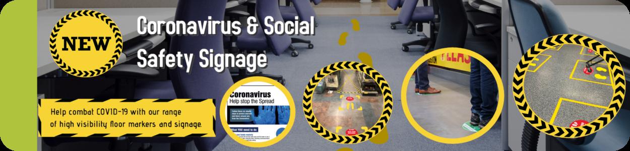 Coronavirus & Social Safety Signage
