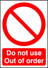Do Not Use Out of Order Sign